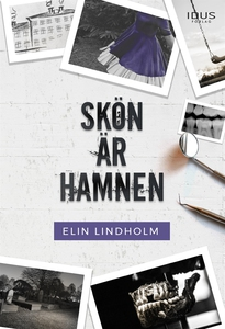 Skön är hamnen (e-bok) av Elin Lindholm