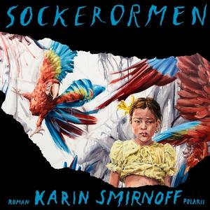 Sockerormen (ljudbok) av Karin Smirnoff