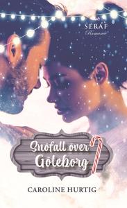 Snöfall över Göteborg (e-bok) av Caroline Hurti