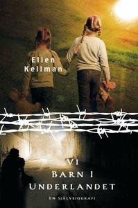 Vi barn i Underlandet (e-bok) av Ellen Kellman