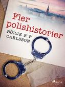 Fler polishistorier