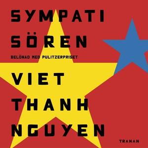 Sympatisören (ljudbok) av Viet Thanh Nguyen