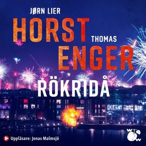 Rökridå (ljudbok) av Thomas Enger, Jørn Lier Ho