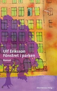 Fönstret i parken (e-bok) av Ulf Eriksson