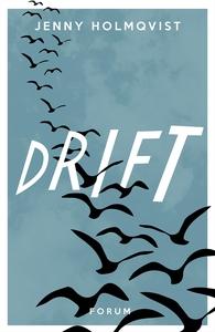 Drift (e-bok) av Jenny Holmqvist
