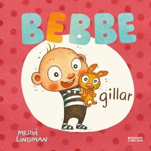 Bebbe gillar (e-bok) av Mervi Lindman