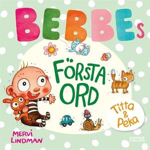 Bebbes första ord (e-bok) av Mervi Lindman