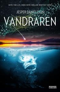 Vandraren (e-bok) av Jesper Danielsson
