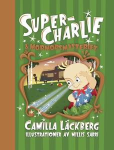 Super-Charlie och mormorsmysteriet (e-bok) av C