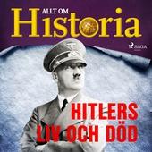 Hitlers liv och död