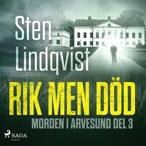 Rik men död (ljudbok) av Sten Lindqvist