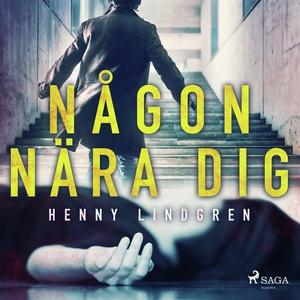 Någon nära dig (ljudbok) av Henny Lindgren