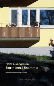 Bormann i Bromma (e-bok) av Hans Gunnarsson