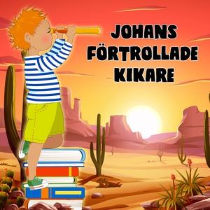 Johans förtrollade kikare (ljudbok) av
