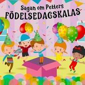 Sagan om Petters födelsedagskalas
