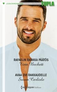 Rafaelin rankka päätös / Avaa ovi rakkaudelle (