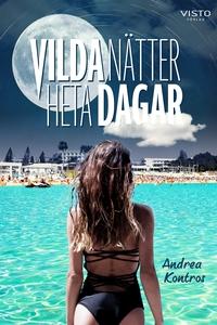 Vilda nätter, heta dagar (e-bok) av Andrea Kont