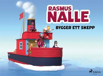 Rasmus Nalle bygger ett skepp (e-bok) av Carla