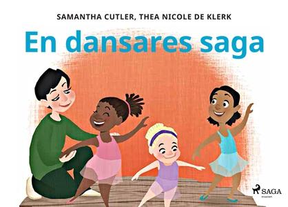 En dansares saga (e-bok) av Thea Nicole de Kler