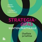 Strategiaopas kuntien päättäjille