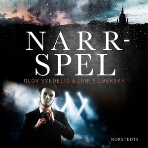 Narrspel (ljudbok) av Olov Svedelid, Leif Silbe