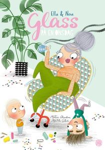 Ella och Noa : Glass på en onsdag (e-bok) av Ma
