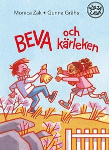 Beva och kärleken (e-bok) av Monica Zak