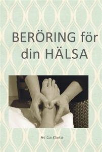 Beröring för din hälsa (e-bok) av Cia Klinta