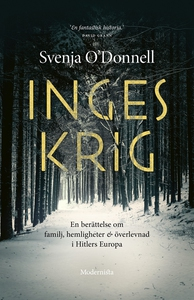 Inges krig (e-bok) av Svenja O'Donnell