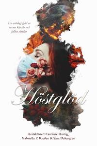 Höstglöd (e-bok) av Annah Nozlin, Caroline Hurt