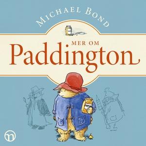 Mer om Paddington (ljudbok) av Michael Bond