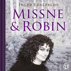 Missne & Robin (ljudbok) av Inger Edelfeldt
