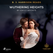 B. J. Harrison Reads Wuthering Heights