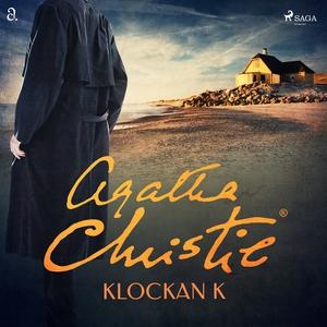 Klockan K (ljudbok) av Agatha Christie