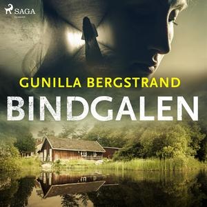 Bindgalen (ljudbok) av Gunilla Bergstrand