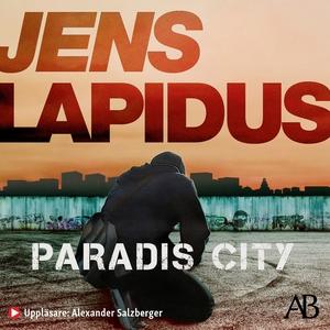 Paradis City (ljudbok) av Jens Lapidus