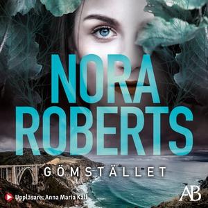 Gömstället (ljudbok) av Nora Roberts