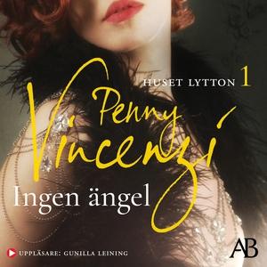 Ingen ängel (ljudbok) av Penny Vincenzi
