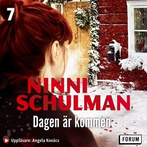 Dagen är kommen (ljudbok) av Ninni Schulman