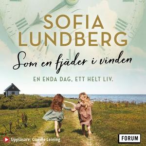 Som en fjäder i vinden (ljudbok) av Sofia Lundb