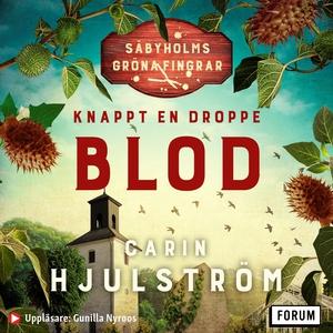 Knappt en droppe blod (ljudbok) av Carin Hjulst