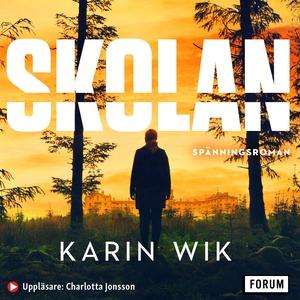 Skolan (ljudbok) av Karin Wik