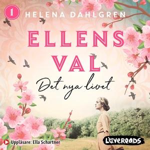 Ellens val: Det nya livet (ljudbok) av Helena D