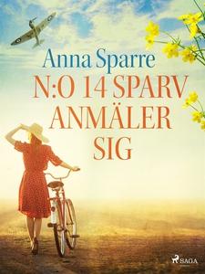 N:o 14 Sparv anmäler sig (e-bok) av Anna Sparre