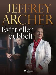 Kvitt eller dubbelt (e-bok) av Jeffrey Archer