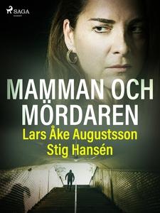 Mamman och mördaren (e-bok) av Lars Åke Augusts