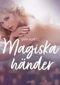 Magiska händer - erotisk novell
