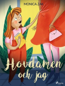 Hovdamen och jag (e-bok) av Monica Zak