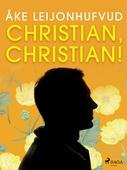 Christian, Christian!