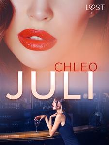 Juli - erotisk novell (e-bok) av Chleo